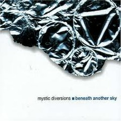 Beneath Another Sky - Mystic Diversions