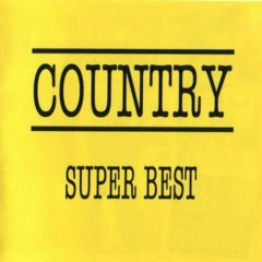Country - Super Best (CD3)