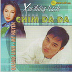Xin Đừng Trách Đa Đa  - Quang Linh,Mỹ Huyền
