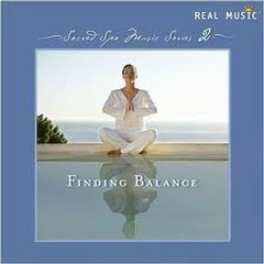 Sacred Spa Music Series 2 Finding Balance
