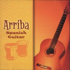 Spanish Guitar CD1 - Fiesta - Arriba