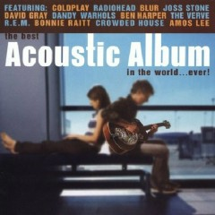 Acoustic Album In The World...Ever Disc 1