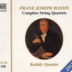 Franz Joseph Haydn: Complete String Quartets CD 16 - Kodály Quartet