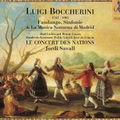 Boccherini - Fandango Sinfonie & La Musica Notturna Di Madrid