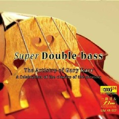 Super Double Bass - Gary Karr