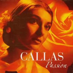 Callas Passion CD1 - Maria Callas,Various Artists