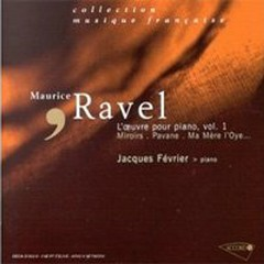 Ravel Piano Works CD 1  - Jacques Fevrier