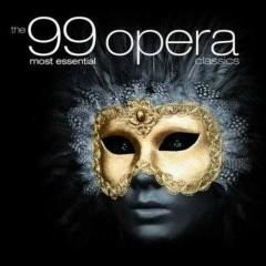 The 99 Most Essential Opera Classics CD 1 No. 1