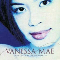 The Classical Collection Part 1 (Virtuoso) - Vanessa Mae