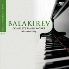 Mily Balakirev Complete Piano Works CD 1