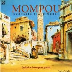 Federico Mompou Complete Piano Works CD 4 No. 1 - Federico Mompou