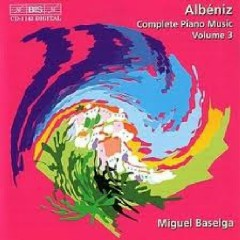 Isaac Albeniz Complete Piano Music CD 3