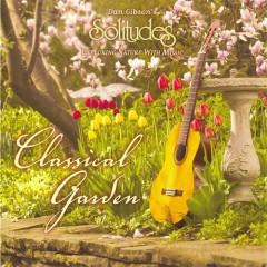 Classical Garden - Dan Gibson