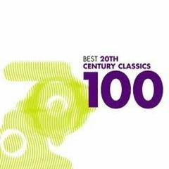 100 Best 20th Century Classics CD 1