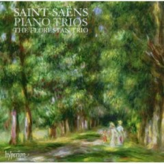 Saint Saens - Piano Trios - The Trio Florestan