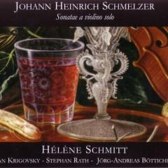 Sonatae A Violino Solo CD 1 - Helene Schmitt,Jan Krigovsky,Stephan Rath,Jorg-Andreas Botticher
