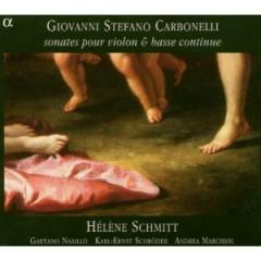 Giovannni Stefano Carbonelli: Sonates Pour Violin & Basse Continue CD 2 - Helene Schmitt