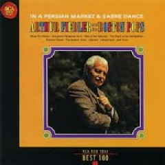 RCA Best 100 CD 93 - In A Persian Market & Sabre Dance - Arthur Fiedler,Boston Symphony Orchestra