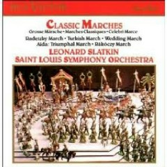 RCA Best 100 CD 94 - Classic Marches CD 1 - Leonard Slatkin,Saint Louis Symphony Orchestra