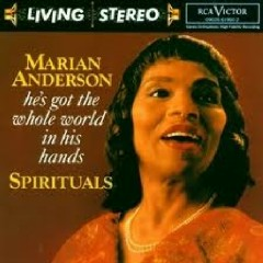 RCA Best 100 CD 100 - He's Got The Whole World In His Hands CD 2 - Marian Anderson
