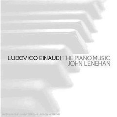 Ludovico Einaudi The Piano Music - John Lenehan