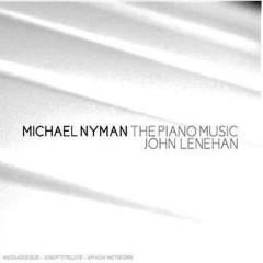 Michael Nyman The Piano Music CD 2 - John Lenehan