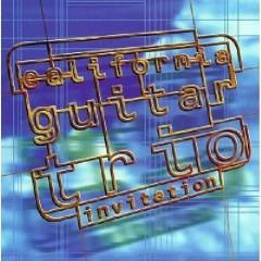 Invitation - California Guitar Trio