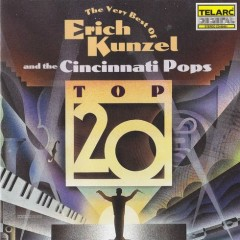 The Very Best Of Erich Kunzel And The Cincinnati Pops Top 20 CD 2 - Erich Kunzel,Cincinnati Pops Orchestra