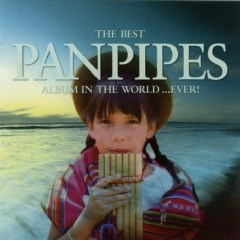 The Best Panpipes Album In The World... Ever CD 3 No. 2