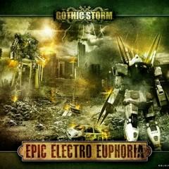 Gothic Storm Music Of Epic Electro Euphoria CD 1