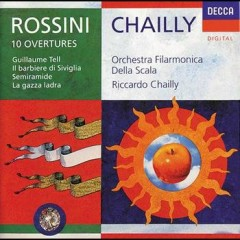 Rossini 10 Overtures  - Riccardo Chailly,La Scala Opera Orchestra
