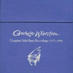 Complete Solo Piano Recordings CD 6 - Forest - George Winston
