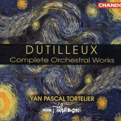 Dutilleux Complete Orchestral Works  CD 4 - Yan Pascal Tortelier,BBC Philharmonic Orchestra