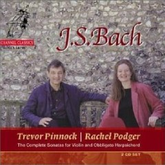 Bach Complete Sonatas For Violin And Obbligato Harpsichord CD 1 No.1 - Trevor Pinnock,Rachel Podger