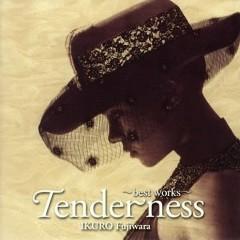 Tenderness - Best Works