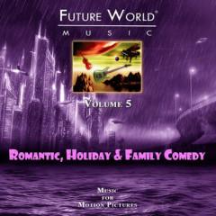 Future World Music - Volume 5 Romantic, Holiday & Family Comedy CD 3