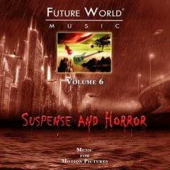 Future World Music - Volume 6 Suspense Horror CD 1