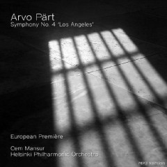Arvo Part Symphony No. 4 - Los Angeles