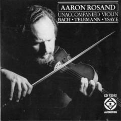 Unaccompanied Violin CD 1 - Aaron Rosand