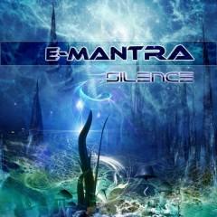Silence  - E-MANTRA