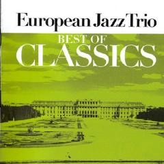 Best Of Classics CD 1 - European Jazz Trio