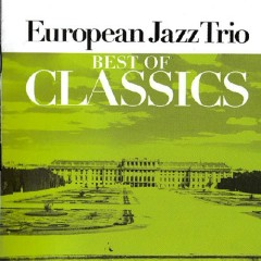 Best Of Classics CD 2 - European Jazz Trio