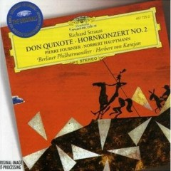 Richard Strauss - Don Quixote; Horn Concerto No 2 - Pierre Fournier,Herbert von Karajan,Berlin Philharmonic Orchestra