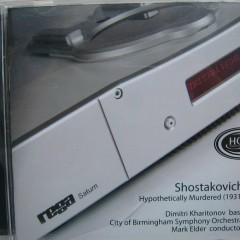 Shostakovich Hypothetically Murdered CD 1 - City Of Birmingham Symphony Orchestra,Mark Elder