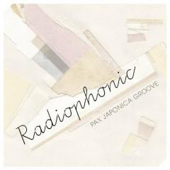 Radiophonic - Pax Japonica Groove
