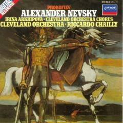 Prokofiev (Alexander Nevsky) Op. 78 - Irina Arkhipova,Riccardo Chailly,The Cleveland Orchestra