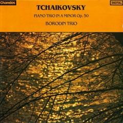 Piano Trio In A Minor Op. 50 - Tchaikovsky
