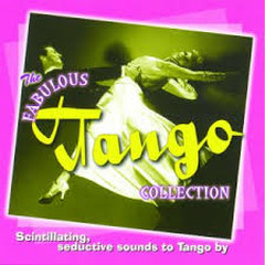The Fabulous Tango Collection CD 1 - I Salonisti