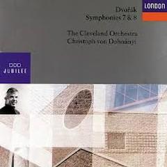 Dvorak - Symphony Nos. 7 & 8  - Christoph von Dohnanyi,The Cleveland Orchestra