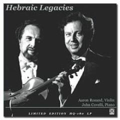 Hebraic Legacies - Aaron Rosand,John Covelli